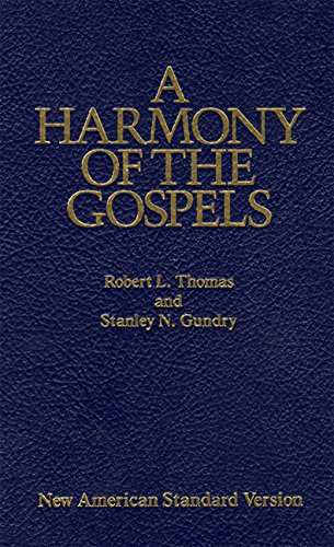 Harmony of the Gospels, A: New American Standard Edition