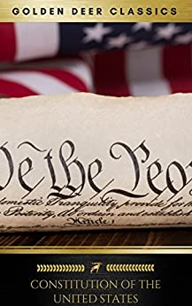 The Constitution of the United States by [Delegates of the Constitutional Convention]