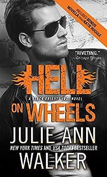 Hell on Wheels (Black Knights Inc. Book 1) by [Julie Ann Walker]