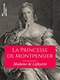 La Princesse de Montpensier (Classiques) - Format Kindle - 9782346136025 - 2,49 €