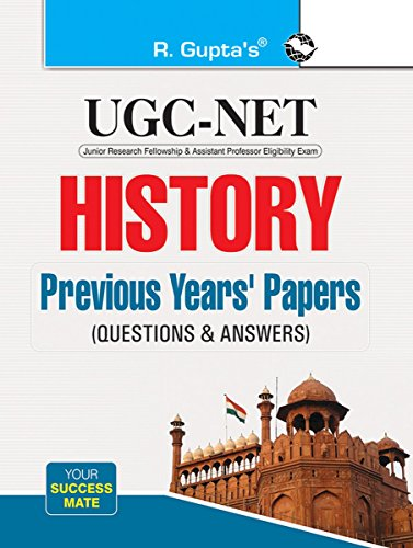 NTA-UGC-NET: History Previous Years' Papers (Solved) (Paper I, II & III)