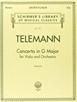 Concerto in G Major for Viola and Orchestra (Schirmer's Library of Musical Classics,vol. 1973)