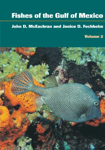 Fishes of the Gulf of Mexico, Volume 2: Scorpaeniformes to Tetraodontiformes (English Edition)