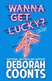 Image of Wanna Get Lucky? (The Lucky O'Toole Vegas Adventure Series)