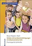 Schüler mit Lernbeeinträchtigungen im inklusiven Unterricht: Praxistipps für Lehrkräfte (Inklusiver Unterricht kompakt)