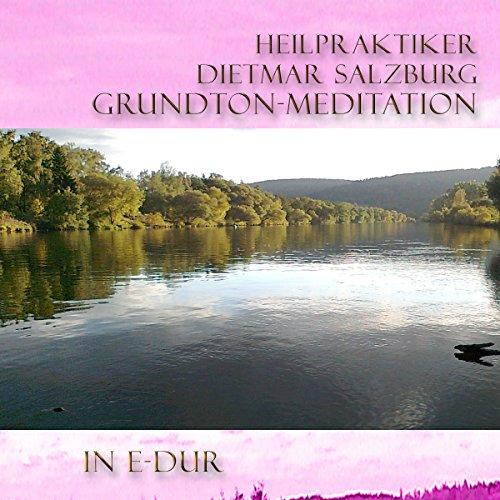 Grund-Ton Meditation in E-DUR Titelbild
