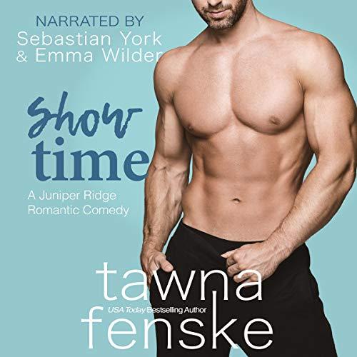 Show Time Audiobook By Tawna Fenske cover art