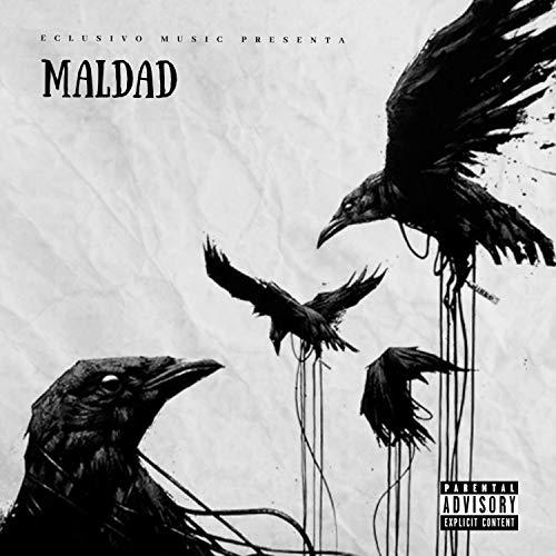 Maldad (feat. Lolo En El Microfono & Peiker El Tira Letra) [Explicit]