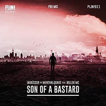 Son of a Bastard (Pro Mix)