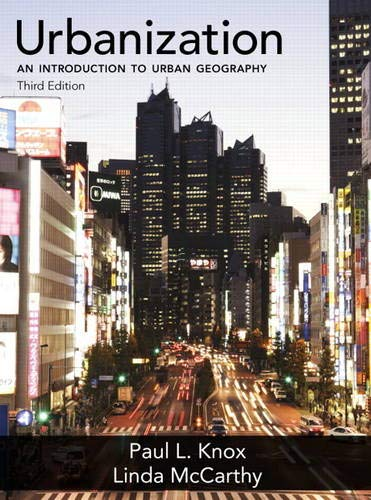 Urbanization: An Introduction to Urban Geography
