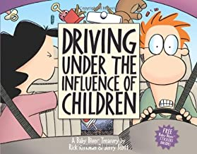 Driving Under the Influence of Children: A Baby Blues Treasury (Volume 22)