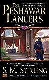 The Peshawar Lancers by Stirling, S. M.(January 7, 2003) Mass Market Paperback