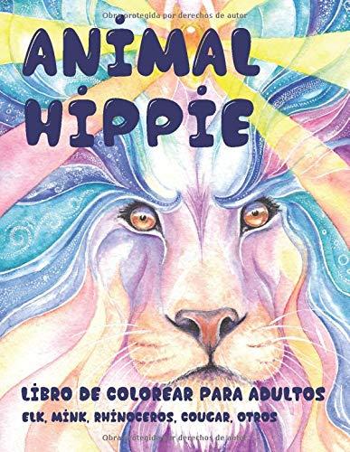 Animal hippie - Libro de colorear para adultos - Elk, Mink, Rhinoceros, Cougar, otros