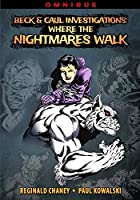 Beck and Caul Investigations Omnibus: Where the Nightmares Walk