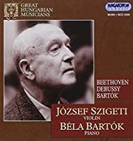 Great Hungarian Musicians: Joz by BARTOK / BEETHOVEN / DEBUSSY (2001-09-25)