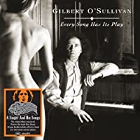Every Song Has Its Play by GILBERT O'sullivan (2013-09-10)