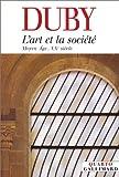 L'Art et la Société - Moyen Age - XXe siècle
