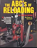 ABC's of Reloading - Dean A. Grennell