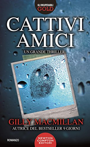 Cattivi amici eBook: Macmillan, Gilly: Amazon.it: Kindle Store