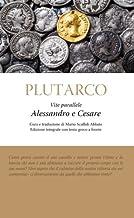 Vite parallele. Alessandro e Cesare (Italian Edition)
