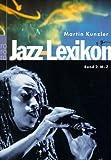 Jazz-Lexikon. Bd.2. M-Z - Martin Kunzler