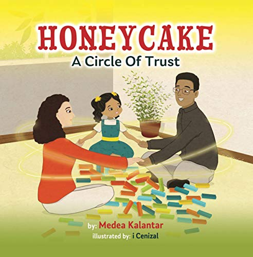 Honeycake: A Circle of Trust by [Medea Kalantar]