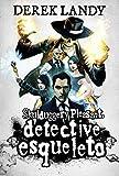 Detective Esqueleto: 1