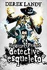 Detective Esqueleto: 1 par Landy