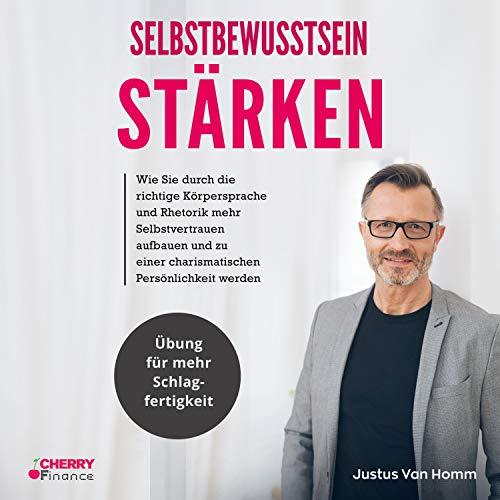 Selbstbewusstsein stärken [Improving Self-Confidence] audiobook cover art