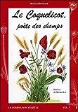 Le Coquelicot, poète des champs - Vol. 7