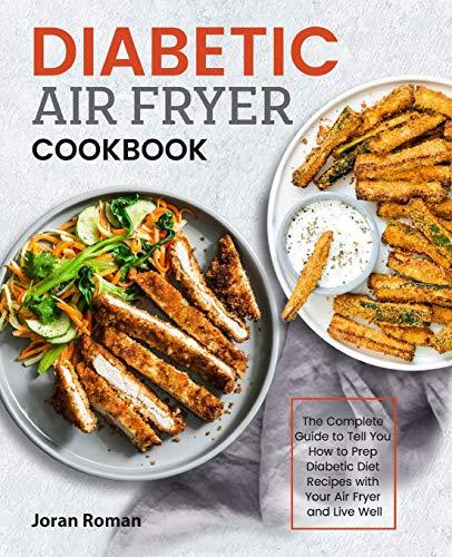 Diabetic Air Fryer Cookbook