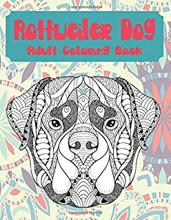 Rottweiler Dog - Adult Coloring Book