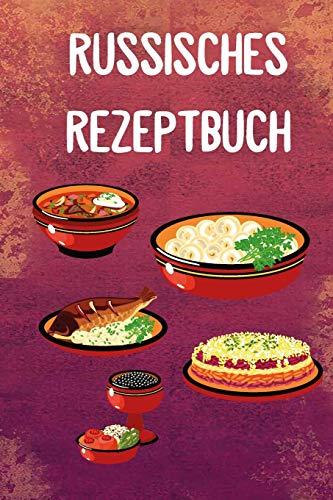 Russisches Rezeptbuch 50 Rezepte: Platz für 50 Rezepte Russisch Kochbuch Rezepte Rezeptbuch Kochen