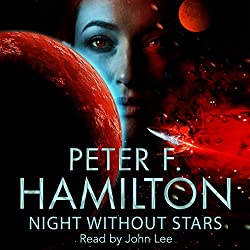 Night Without Stars Chronicle of the Fallers Book 2 By Peter F Hamilton.
