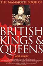 The Mammoth Book of British Kings & Queens