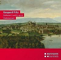 Fritz: Sinfonien I und II, op. 6 / violinkonzert
