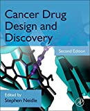 Cancer Drug Design and Discovery - Stephen Neidle