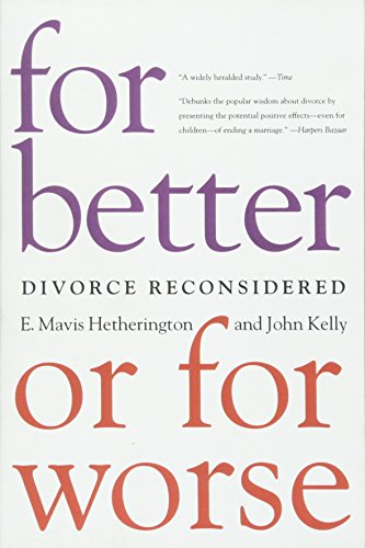 For Better or For Worse: Divorce Reconsidered