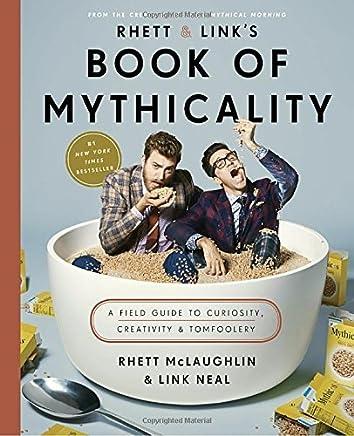 [by Rhett Mclaughlin] Rhett & Link s Book of Mythicality (Hardcover) 2017】 【 by Rhett Mclaughlin (Author) (Hardcover)