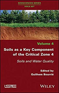 Soils as a Key Component of the Critical Zone 4: Soils and Water Quality