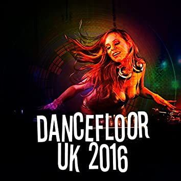 Dancefloor: Uk 2016