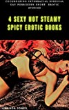 Erotica: Steamy Erotic Story Stories Bundle (FMMM MF MMF MM Collection) Hot Sexy Dirty Fantasies Books (English Edition)