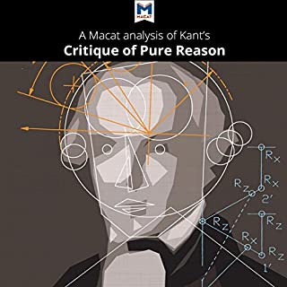 A Macat Analysis of Immanuel Kant's Critique of Pure Reason audiobook cover art