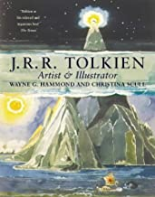 J. R. R. Tolkien: Artist and Illustrator by Wayne G. Hammond (1998-06-15)