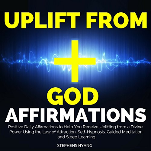 Uplift from God Affirmations audiobook cover art