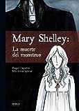 Mary Shelley. La muerte del monstruo