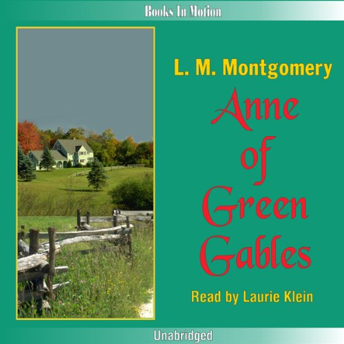 Anne of Green Gables     Anne of Green Gables, Book 1              By:                                                                                                                                 L. M. Montgomery                               Narrated by:                                                                                                                                 Laurie Klein                      Length: 10 hrs and 55 mins     131 ratings     Overall 4.8