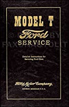 1909-1927 Ford Model T Factory Repair Service Shop Manual Detailed Instructions