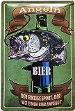 Deko7 Blechschild 30 x 20 cm Fischer Spruch: Angeln, der einzige Sport, der mit einem Bier anfängt
