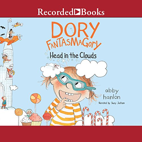 Dory Fantasmagory: Head in the Clouds                   By:                                                                                                                                 Abby Hanlon                               Narrated by:                                                                                                                                 Suzy Jackson                      Length: 1 hr and 3 mins     12 ratings     Overall 5.0